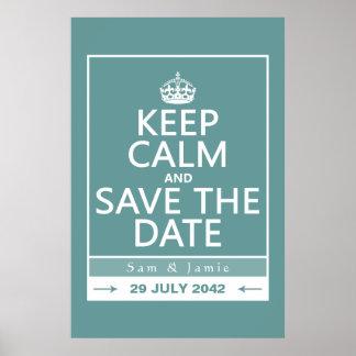 Guarde la calma y ahorre la fecha (completamente a póster