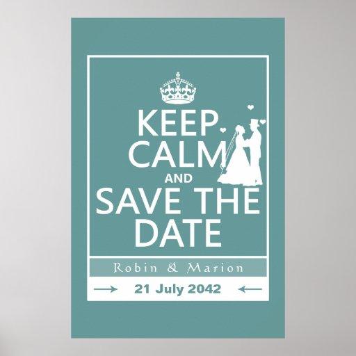 Guarde la calma y ahorre la fecha (completamente póster