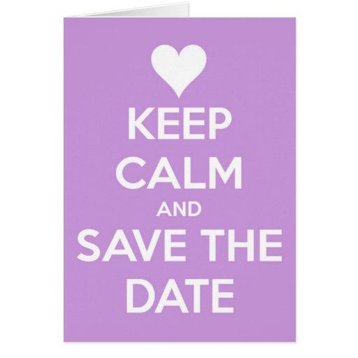 Guarde la calma y ahorre la lavanda de la fecha felicitaciones