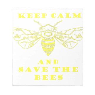 Guarde la calma y ahorre las abejas blocs de papel