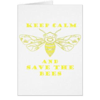 Guarde la calma y ahorre las abejas tarjeta de felicitación