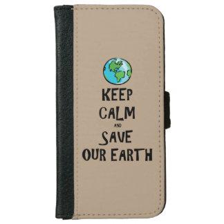 Guarde la calma y ahorre nuestra tierra funda cartera para iPhone 6