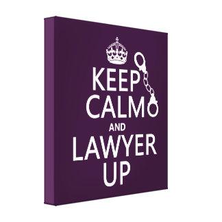 Guarde la calma y al abogado para arriba (cualquie impresiones en lona estiradas