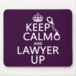 Guarde la calma y al abogado para arriba (cualquie tapete de ratones
