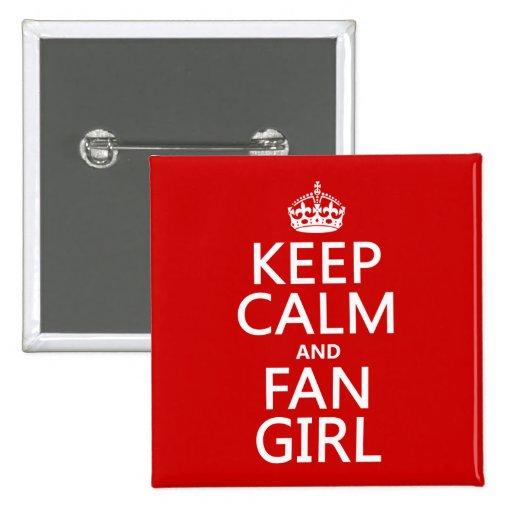 Guarde la calma y al chica de la fan (en todos los pin cuadrada 5 cm