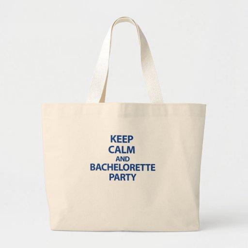 Guarde la calma y al fiesta de Bachelorette Bolsa