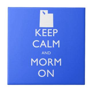 Guarde la calma y al mormón azulejo cuadrado pequeño