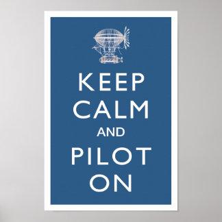 Guarde la calma y al piloto en el dirigible de Ste Posters