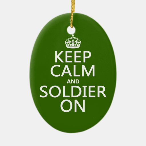 Guarde la calma y al soldado en (cualquier color adorno ovalado de cerámica