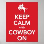 Guarde la calma y al vaquero encendido impresiones