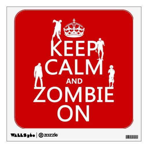 Guarde la calma y al zombi en (en cualquier color)