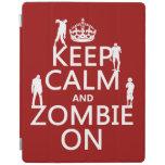 Guarde la calma y al zombi en (en cualquier color) cubierta de iPad