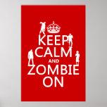 Guarde la calma y al zombi en (en cualquier color) posters