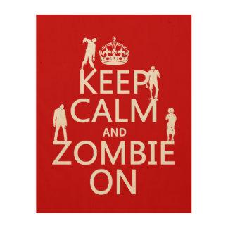 Guarde la calma y al zombi en (en cualquier color) cuadros de madera
