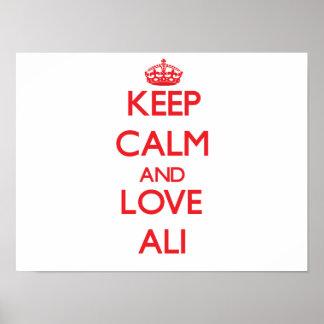 Guarde la calma y ame a Ali Posters