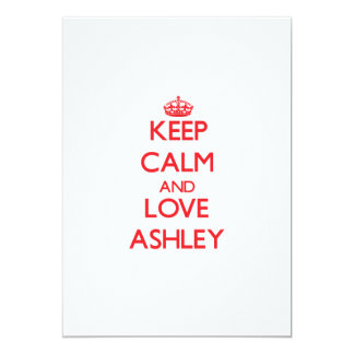 Guarde la calma y ame a Ashley Invitaciones Personalizada
