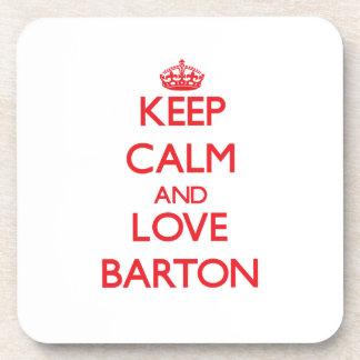 Guarde la calma y ame a Barton Posavasos De Bebida