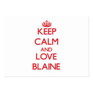 Guarde la calma y ame a Blaine Tarjetas De Visita Grandes