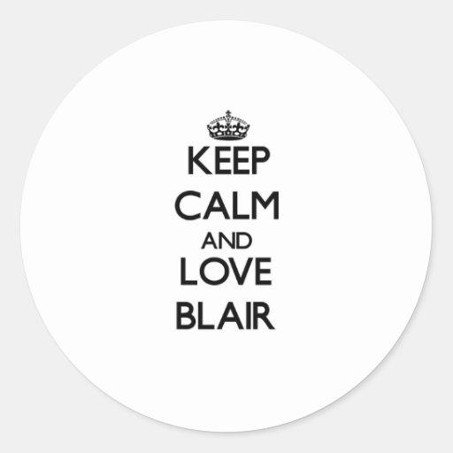 Guarde la calma y ame a Blair Pegatinas Redondas