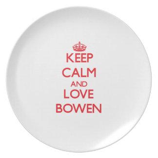 Guarde la calma y ame a Bowen Platos Para Fiestas