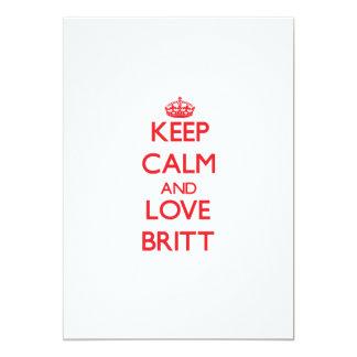 """Guarde la calma y ame a Britt Invitación 5"""" X 7"""""""