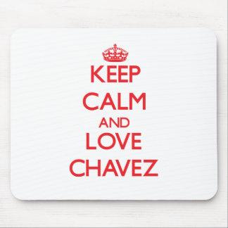 Guarde la calma y ame a Chavez Tapetes De Ratón