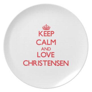 Guarde la calma y ame a Christensen Plato De Cena