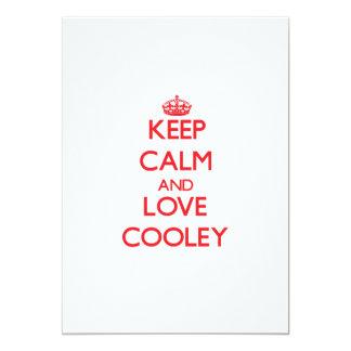 Guarde la calma y ame a Cooley Invitación