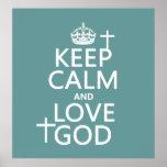 Guarde la calma y ame a dios - todos los colores posters