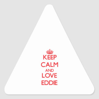 Guarde la calma y ame a Eddie Pegatina Triangular