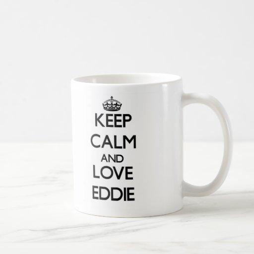 Guarde la calma y ame a Eddie Tazas