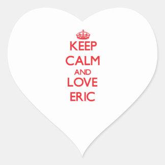 Guarde la calma y ame a Eric Pegatina En Forma De Corazón