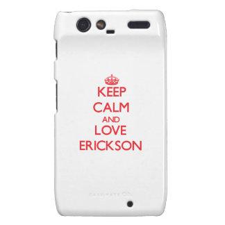 Guarde la calma y ame a Erickson Droid RAZR Fundas