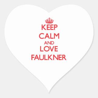 Guarde la calma y ame a Faulkner Pegatina En Forma De Corazón