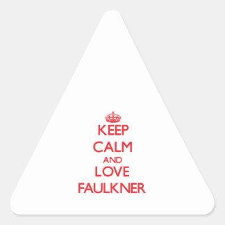 Guarde la calma y ame a Faulkner Pegatina Triangular