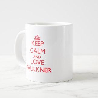 Guarde la calma y ame a Faulkner Taza Grande