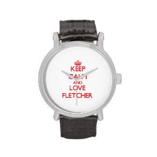 Guarde la calma y ame a Fletcher Relojes