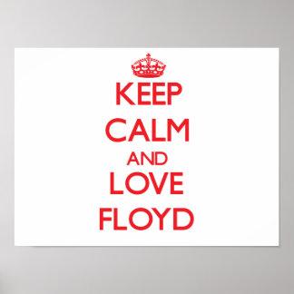 Guarde la calma y ame a Floyd Poster