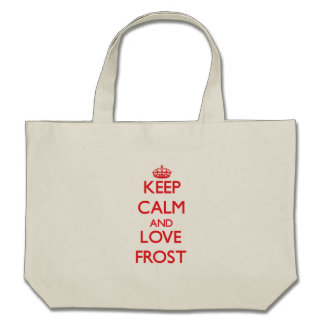 Guarde la calma y ame a Frost Bolsa De Mano