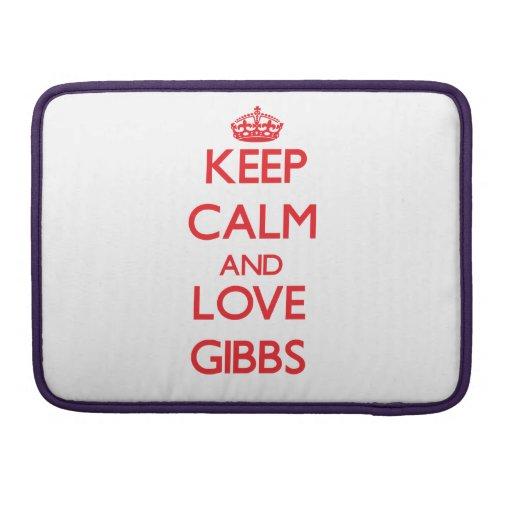 Guarde la calma y ame a Gibbs Fundas Para Macbook Pro