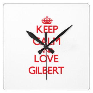 Guarde la calma y ame a Gilbert