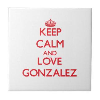 Guarde la calma y ame a Gonzalez Azulejo