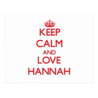 Guarde la calma y ame a Hannah Tarjetas Postales