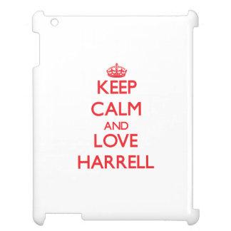 Guarde la calma y ame a Harrell