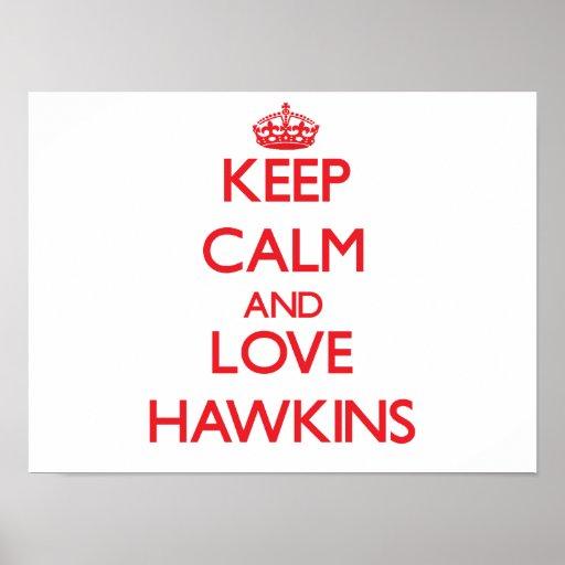Guarde la calma y ame a Hawkins Poster