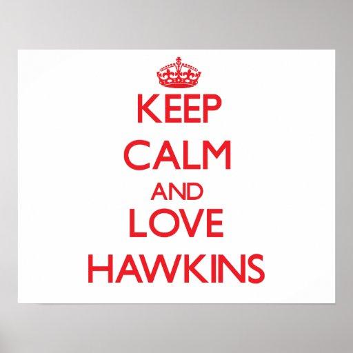 Guarde la calma y ame a Hawkins Impresiones