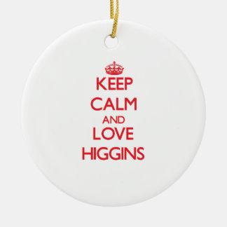 Guarde la calma y ame a Higgins Adorno Redondo De Cerámica