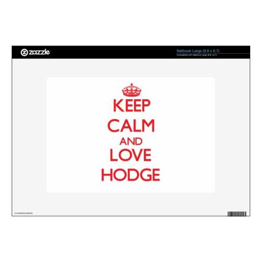 Guarde la calma y ame a Hodge Calcomanías Para Netbooks