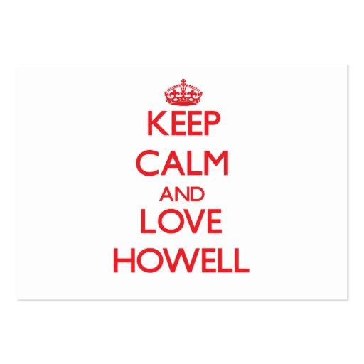 Guarde la calma y ame a Howell Tarjetas De Visita Grandes