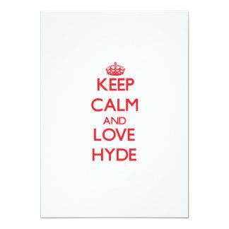 Guarde la calma y ame a Hyde Invitación 12,7 X 17,8 Cm